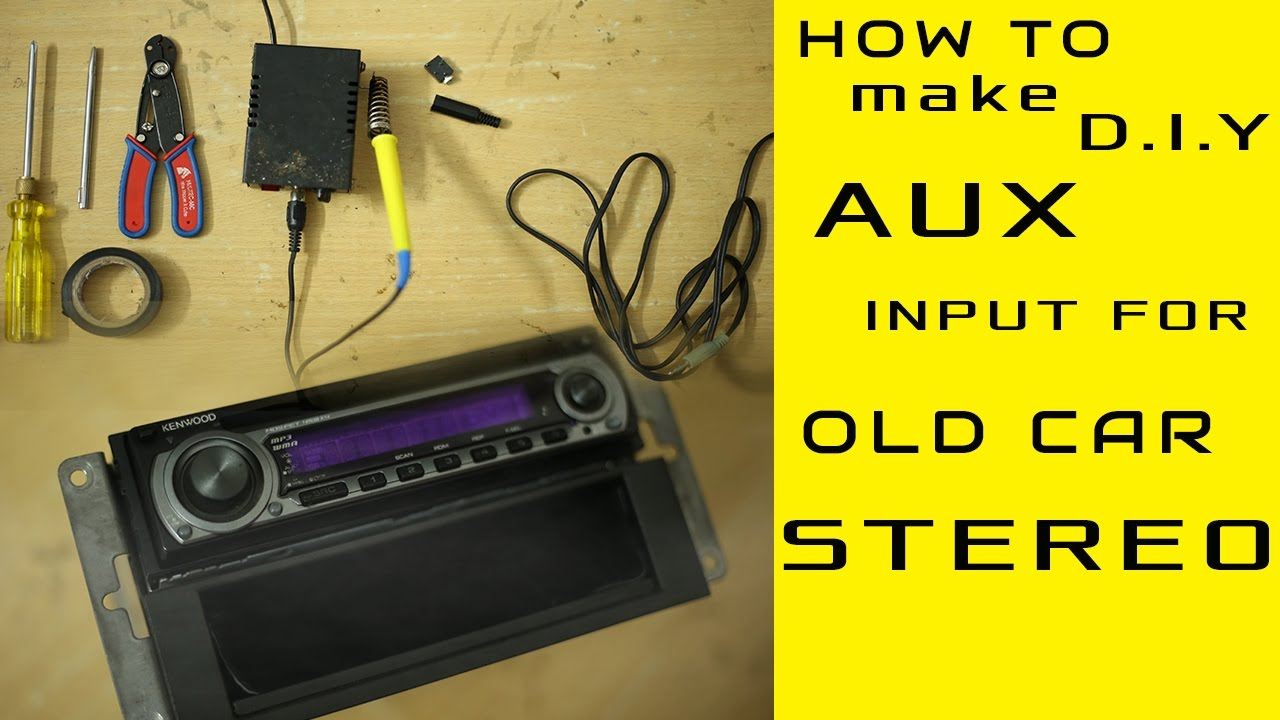 Aux Input Installation For Any Old Model Car Stereo Even Without Cd - Fm/sd/usb Player 50Wx4 Wiring Diagram