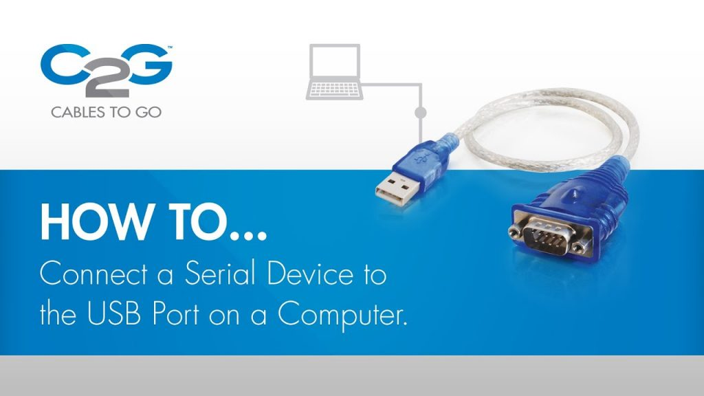 How To Connect A Serial Device Using Usb - Youtube